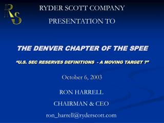 "THE DENVER CHAPTER OF THE SPEE ""U.S. SEC RESERVES DEFINITIONS  - A MOVING TARGET ?"""