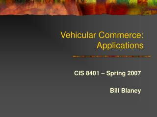 Vehicular Commerce:  Applications