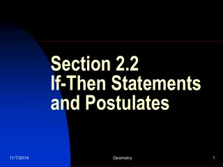 Section 2.2  If-Then Statements and Postulates