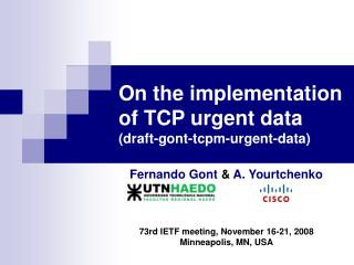 On the implementation of TCP urgent data draft-gont-tcpm-urgent-data