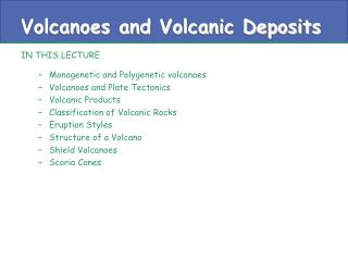Volcanoes and Volcanic Deposits
