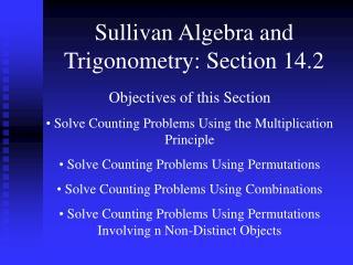 Sullivan Algebra and Trigonometry: Section 14.2