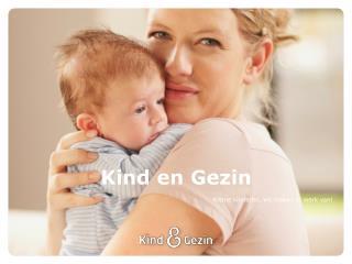 Kind en Gezin