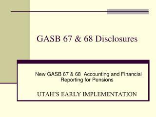GASB 67 & 68 Disclosures