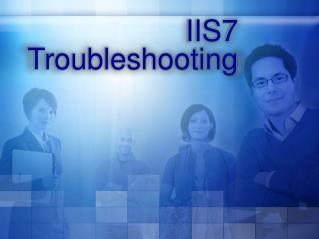 IIS7 Troubleshooting