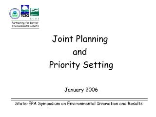 Joint Planning  and  Priority Setting