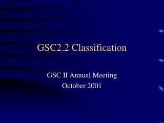 GSC2.2 Classification