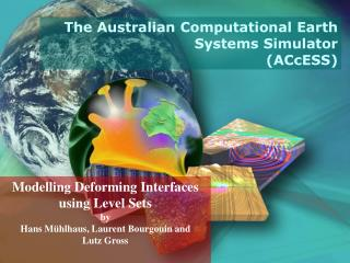 Modelling Deforming Interfaces using Level Sets by Hans Mühlhaus, Laurent Bourgouin and