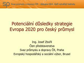 Potenciální důsledky strategie Evropa 2020 pro český průmysl