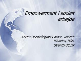Empowerment i socialt arbejde