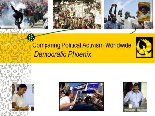 Comparing Political Activism Worldwide Democratic Phoenix