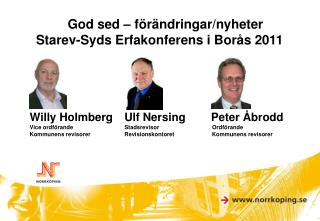 God sed – förändringar/nyheter Starev-Syds Erfakonferens i Borås 2011