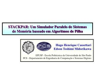 STACKPAR: Um Simulador Paralelo de Sistemas de Memória baseado em Algoritmos de Pilha