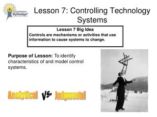 Lesson 7: Controlling Technology Systems
