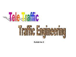 Tele Traffic