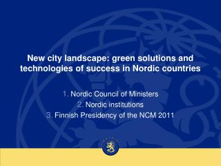 New city landscape: green solutions and technologies of success in Nordic countries