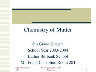 Chemistry of Matter