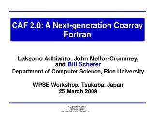 CAF 2.0: A Next-generation Coarray Fortran