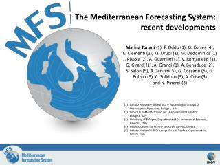 The Mediterranean Forecasting System: recent developments