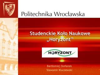 """Studenckie Koło Naukowe """"Horyzont"""""""