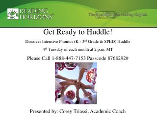 Get Ready to Huddle! Discover Intensive Phonics (K - 3 rd  Grade & SPED) Huddle