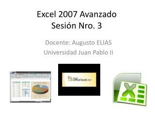 Excel 2007 Avanzado Sesión Nro. 3