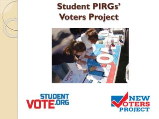 Student PIRGs'  Voters Project