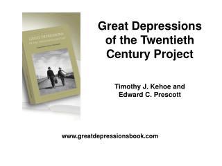Great Depressions of the Twentieth Century Project