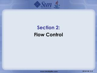 Section 2:  Flow Control