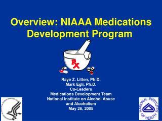 Overview: NIAAA Medications Development Program