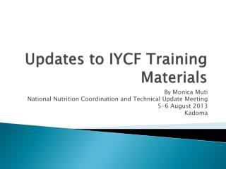 Updates to IYCF Training Materials