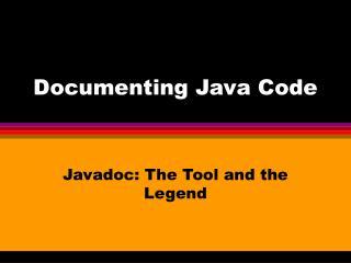 Documenting Java Code