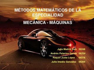 Julia Madrid Ruiz   06248 Andrés Palacios García   06334 Raquel Justa López      06218