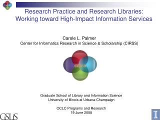 Research Practice and Research Libraries:  Working toward High-Impact Information Services