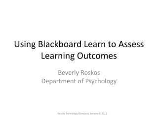 Using Blackboard Learn to Assess Learning Outcomes