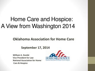 Home Care and Hospice: A View from Washington 2014