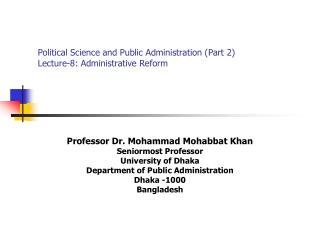 Political Science and Public Administration (Part 2) Lecture-8: Administrative Reform