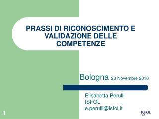 PRASSI DI RICONOSCIMENTO E VALIDAZIONE DELLE COMPETENZE