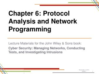 Chapter 6: Protocol Analysis and Network Programming