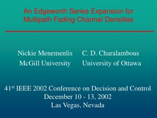 An Edgeworth Series Expansion for Multipath Fading Channel Densities