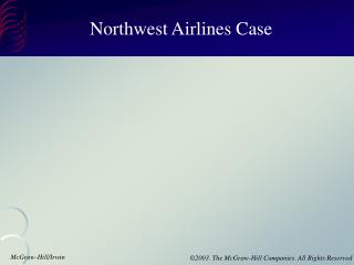 Northwest Airlines Case