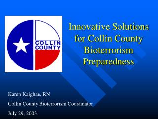 Innovative Solutions for Collin County Bioterrorism Preparedness