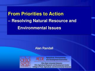 From Priorities to Action  – Resolving Natural Resource and 	Environmental Issues