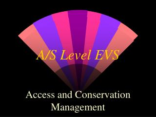 A/S Level EVS