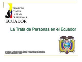 La Trata de Personas en el Ecuador