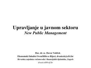 Upravljanje u javnom sektoru  New Public Management