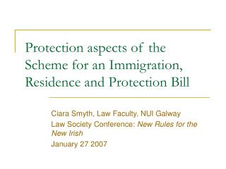 Protection aspects of the Scheme for an Immigration, Residence and Protection Bill