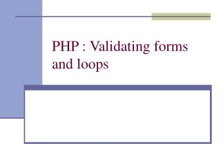 PHP : Validating forms and loops