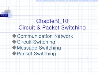 Chapter9_10 Circuit & Packet Switching