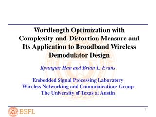 Wordlength Optimization with Complexity-and-Distortion Measure and Its Application to Broadband Wireless Demodulator Des